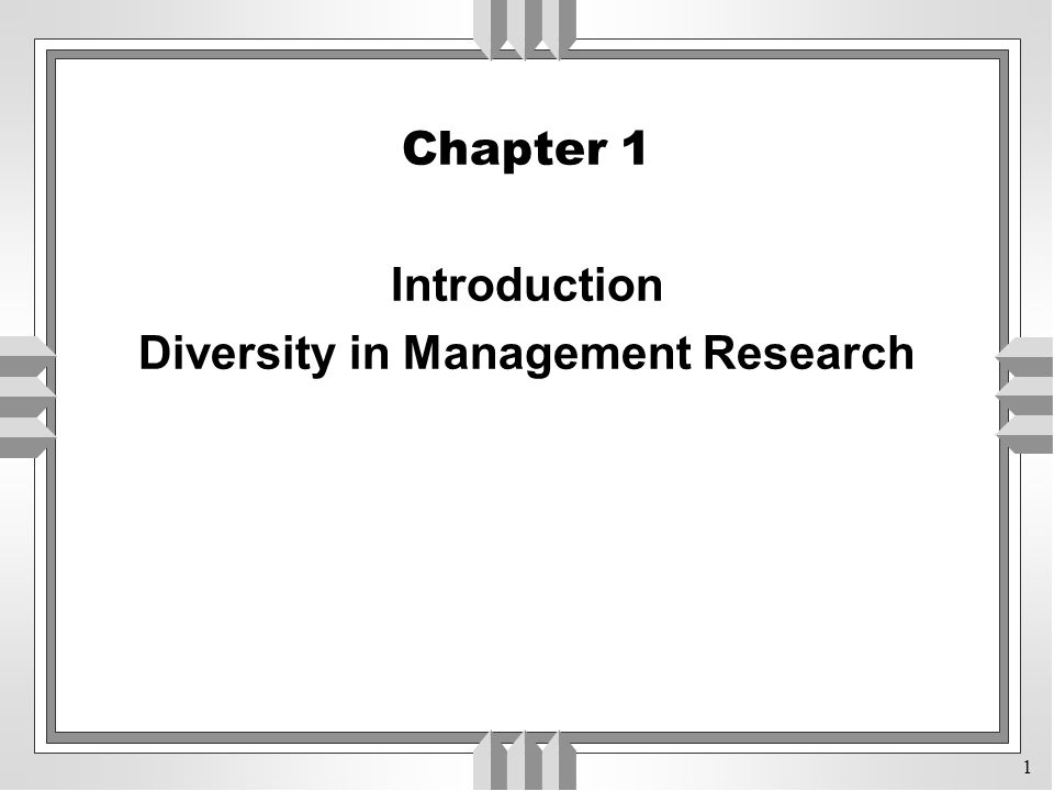 1 Chapter 1 Introduction Diversity in Management Research