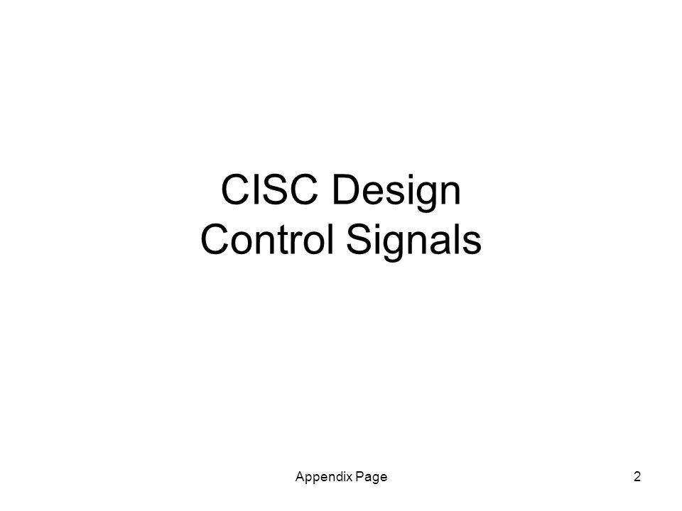 Appendix Page2 CISC Design Control Signals