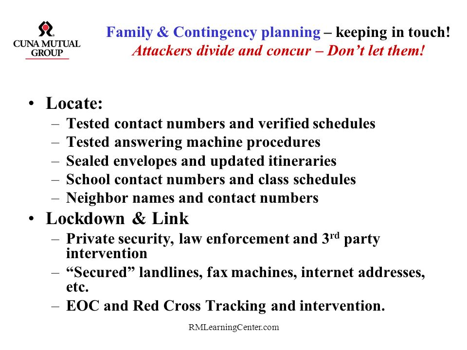 RMLearningCenter.com Threat Assessment Teams Document - Document - Document - Document - Document Listen to co-workers –Encourage reporting –Keep conf
