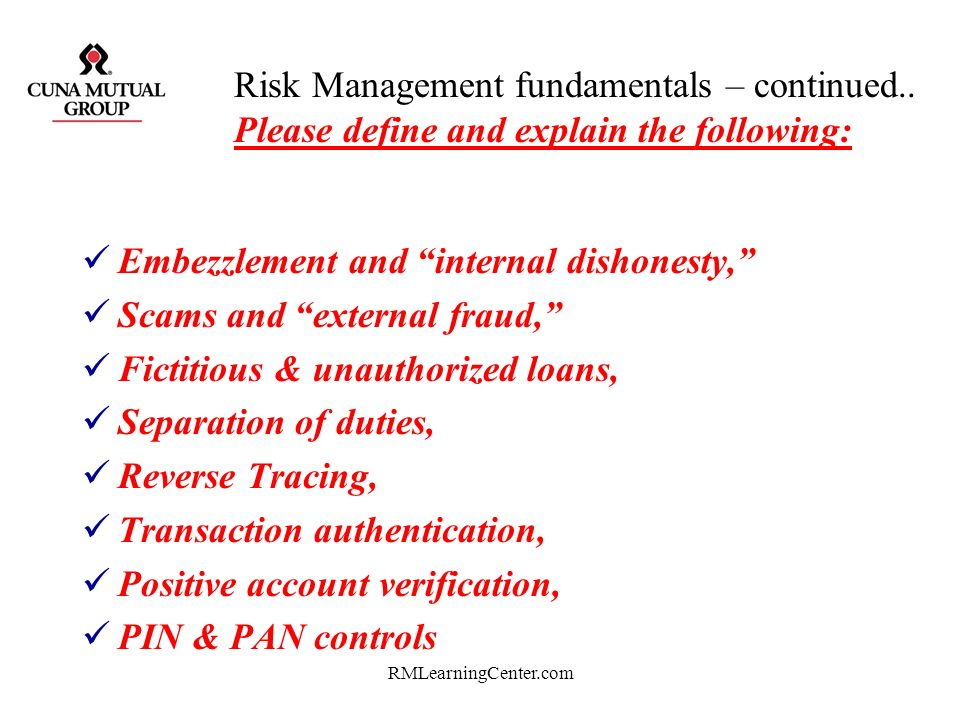 RMLearningCenter.com Risk Management fundamentals – continued.. Please define and explain the following: Door, lock, window, hinge-pin, security, Obje
