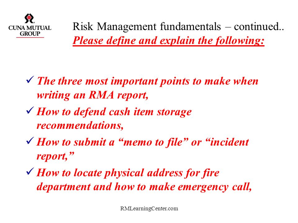 RMLearningCenter.com Risk Management fundamentals – continued.. Please define and explain the following: A contract of good faith, Deductibles, Actual