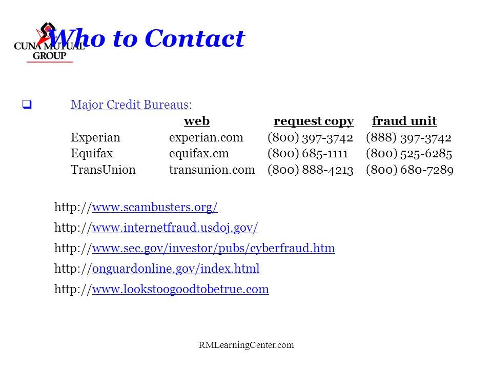 RMLearningCenter.com Who to Contact Federal Bureau of Investigation (www.fbi.gov) J. Edgar Hoover Building 935 Pennsylvania Avenue, NW Washington, D.C
