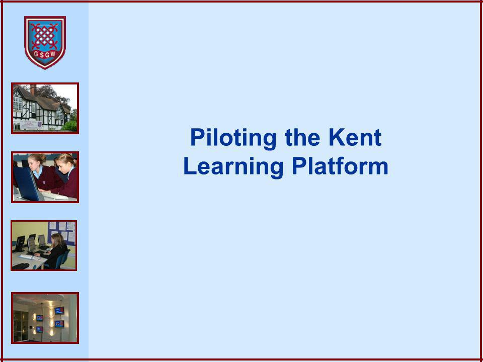Piloting the Kent Learning Platform