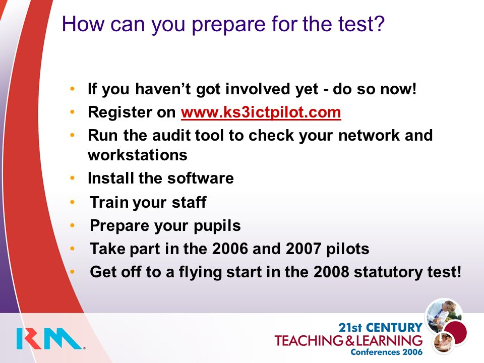 How can you prepare for the test. If you havent got involved yet - do so now.