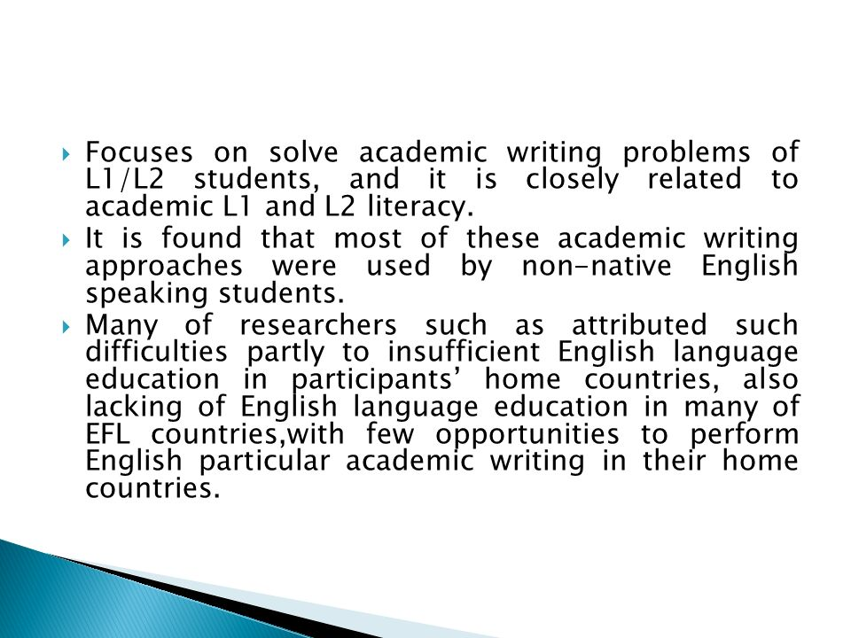 Focuses on solve academic writing problems of L1/L2 students, and it is closely related to academic L1 and L2 literacy.