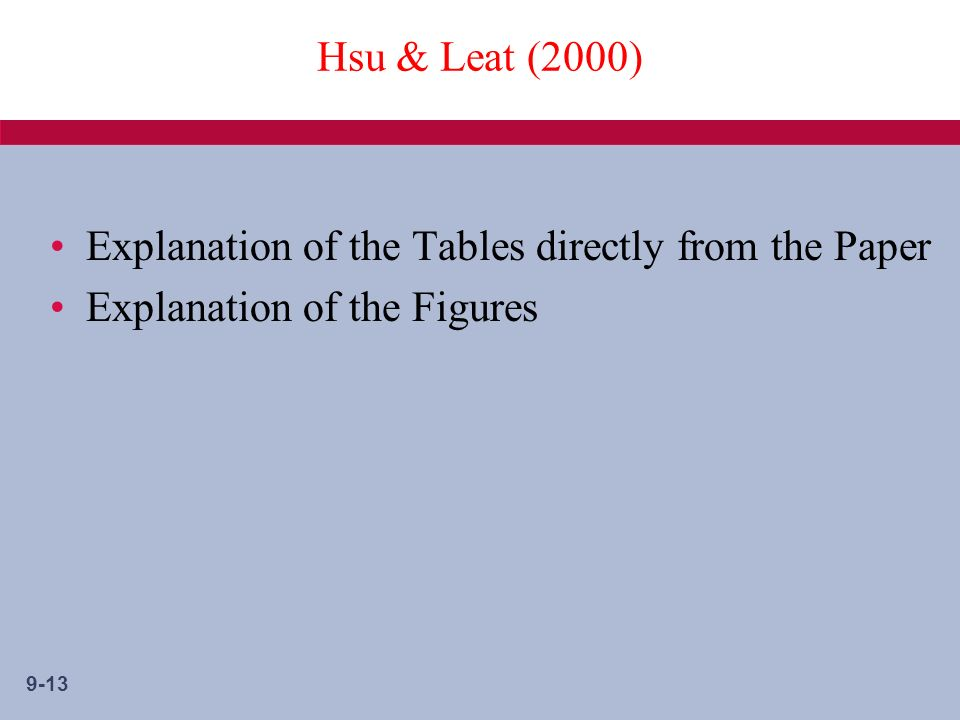 9-13 Hsu & Leat (2000) Explanation of the Tables directly from the Paper Explanation of the Figures