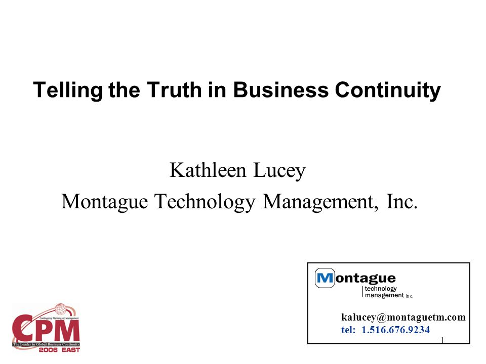 1 Kathleen Lucey Montague Technology Management, Inc.