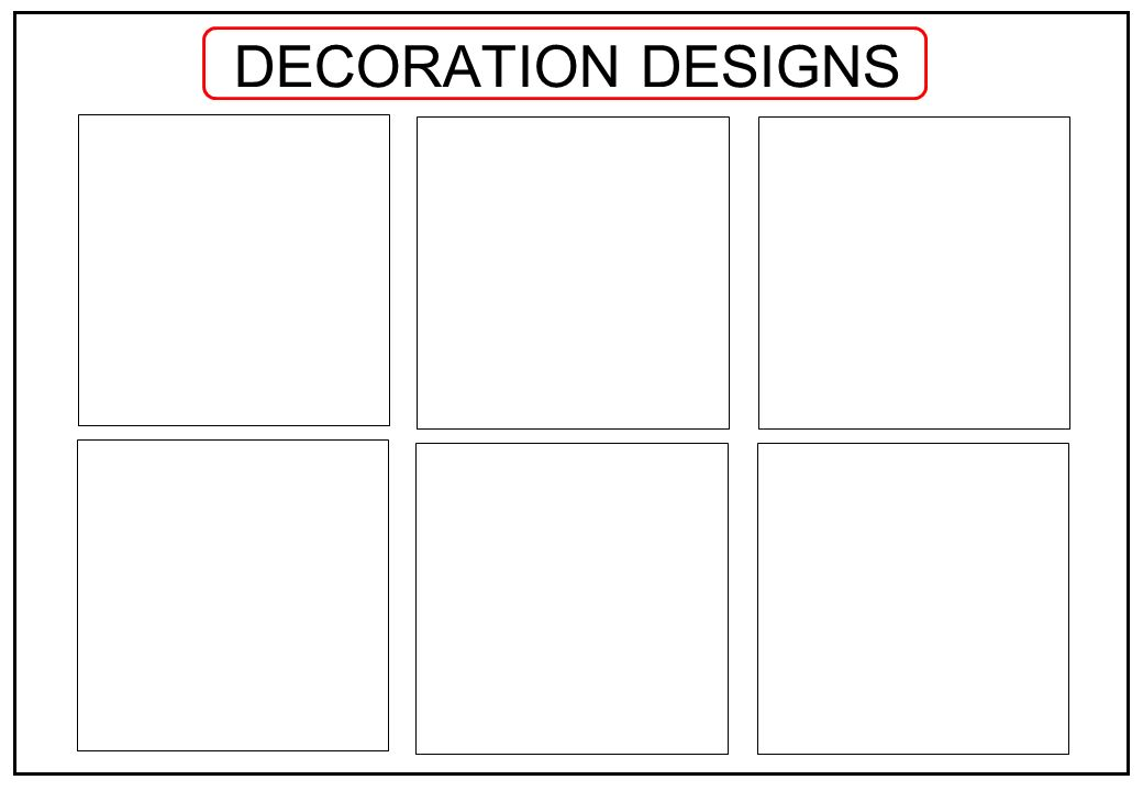 DECORATION DESIGNS