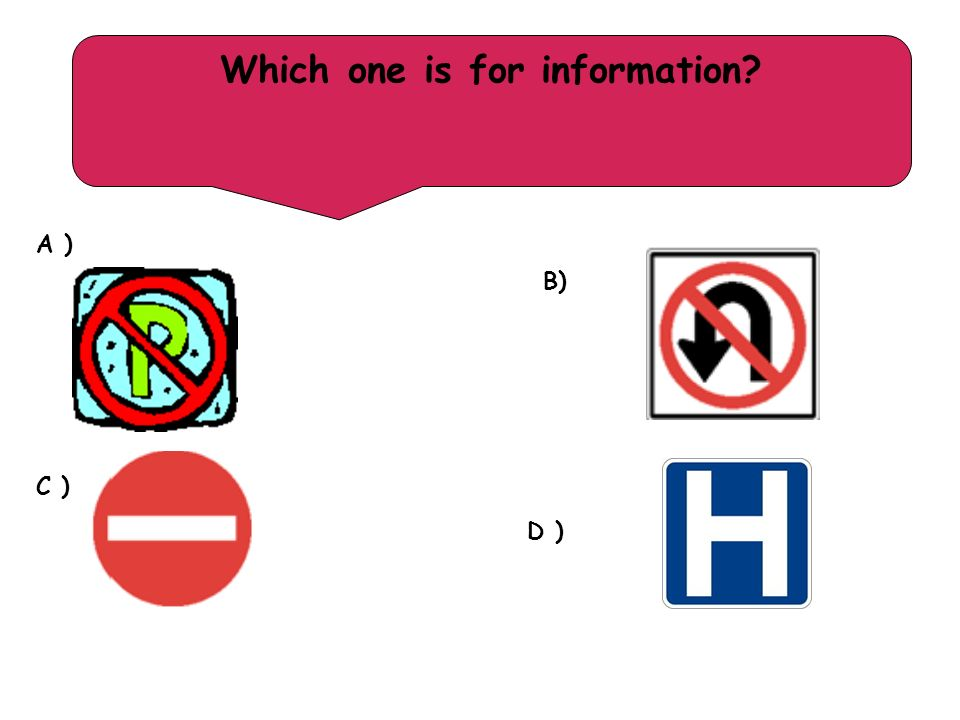 Which one is for information? A ) B) C ) D )
