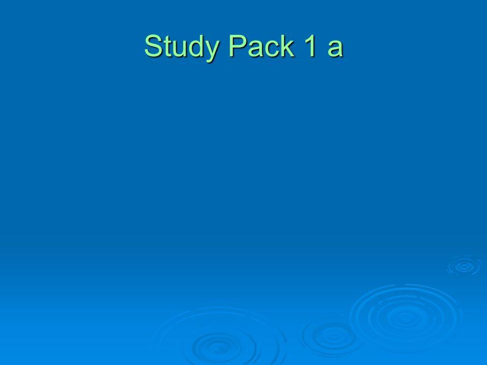 Study Pack 1 a