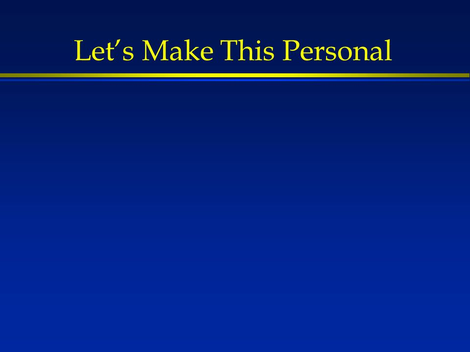 Lets Make This Personal