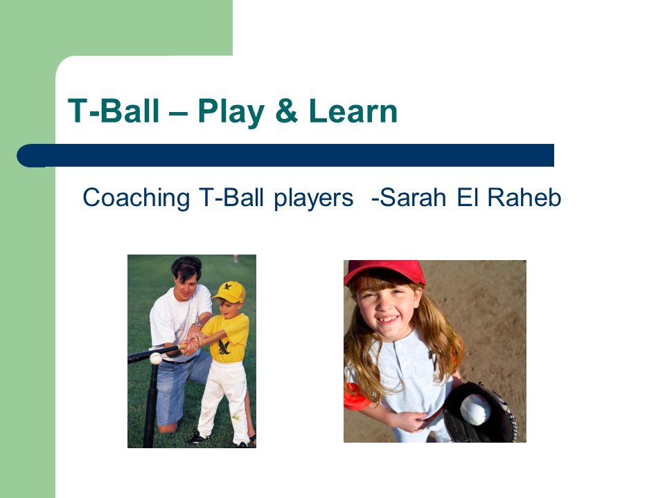 T-Ball – Play & Learn Coaching T-Ball players -Sarah El Raheb