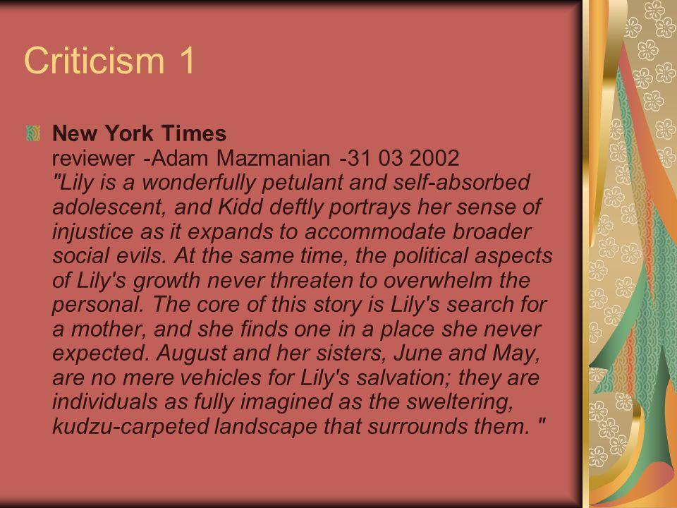 Criticism 1 New York Times reviewer -Adam Mazmanian -31 03 2002