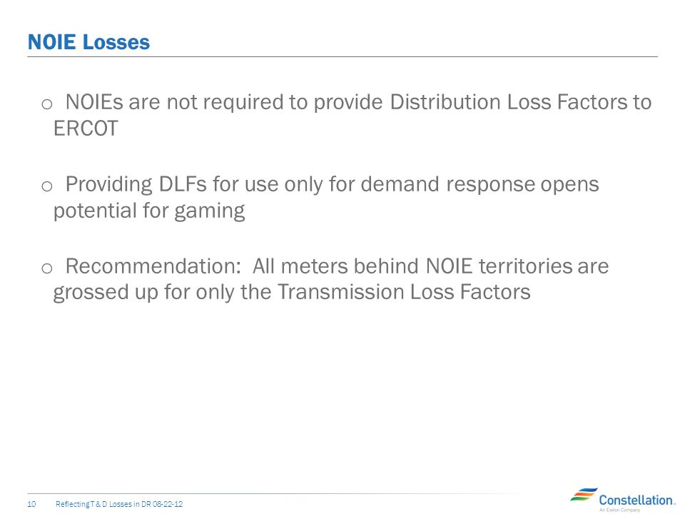 UFE Reflecting T & D Losses in DR o Including UFE will foster consistency.
