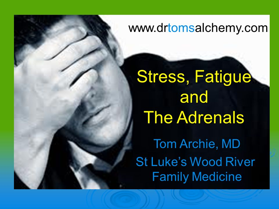 Adrenal Fatigue Its not a Diagnosis - Its a Function