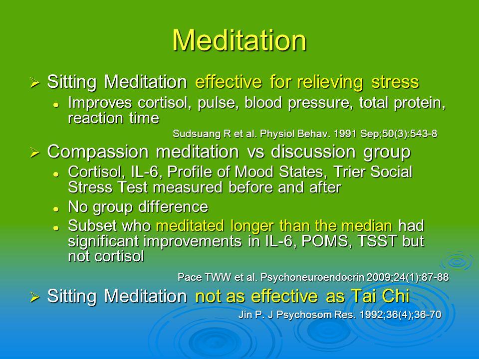 Meditation Sitting Meditation effective for relieving stress Sitting Meditation effective for relieving stress Improves cortisol, pulse, blood pressur