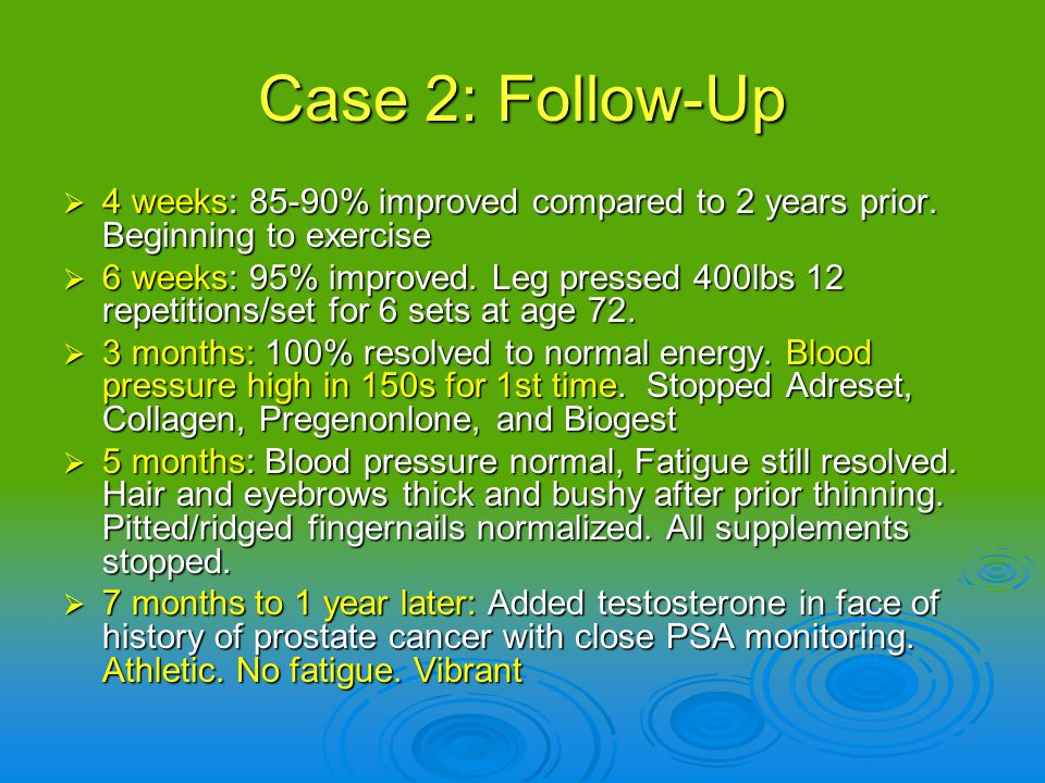 Case 2: Follow-Up 4 weeks: 85-90% improved compared to 2 years prior. Beginning to exercise 4 weeks: 85-90% improved compared to 2 years prior. Beginn