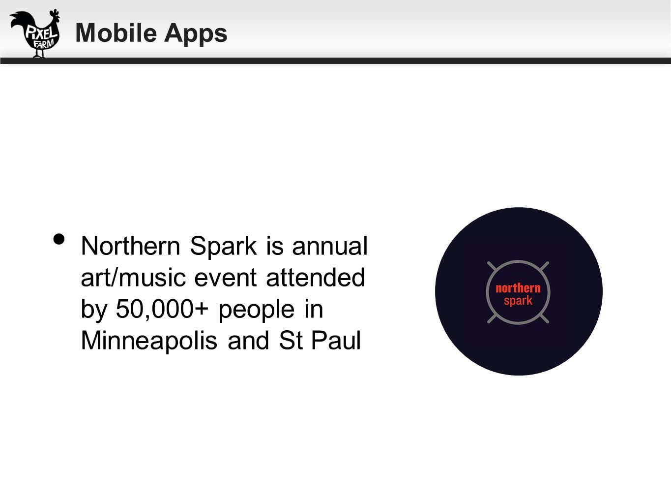 Northern Spark is annual art/music event attended by 50,000+ people in Minneapolis and St Paul Mobile Apps