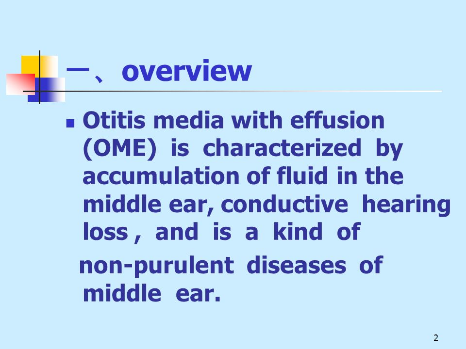 3 OME occurs as a result of decreased ventilation of the middle ear or mastoid air-cell system through the eustachian tube.