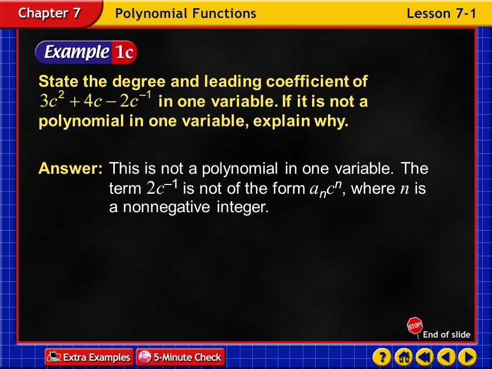 Lesson 4 Contents Example 1Synthetic Substitution Example 2Use the Factor Theorem Example 3Find All Factors of a Polynomial