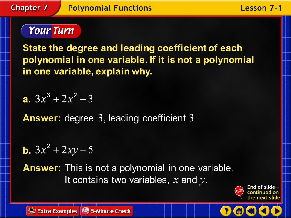 Example 1-1e State the degree and leading coefficient of each polynomial in one variable.