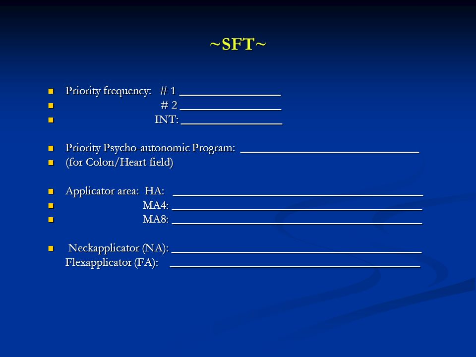 ~SFT~ Priority frequency: # 1 _________________ Priority frequency: # 1 _________________ # 2 _________________ # 2 _________________ INT: ___________