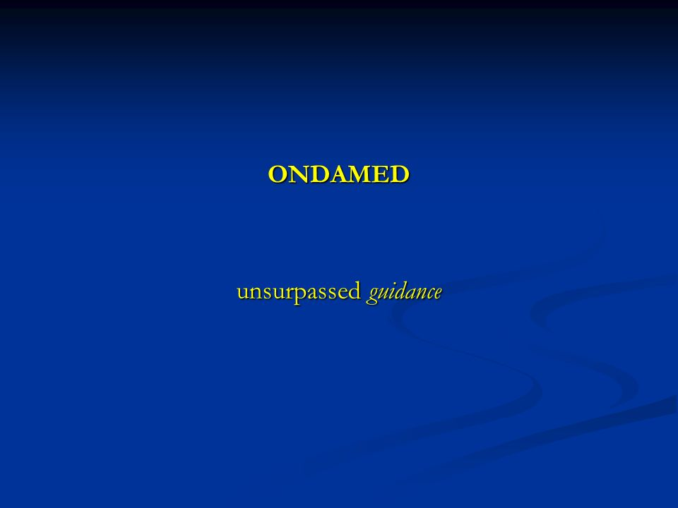 ONDAMED unsurpassed guidance unsurpassed guidance