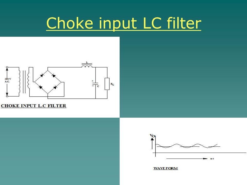 Choke input LC filter