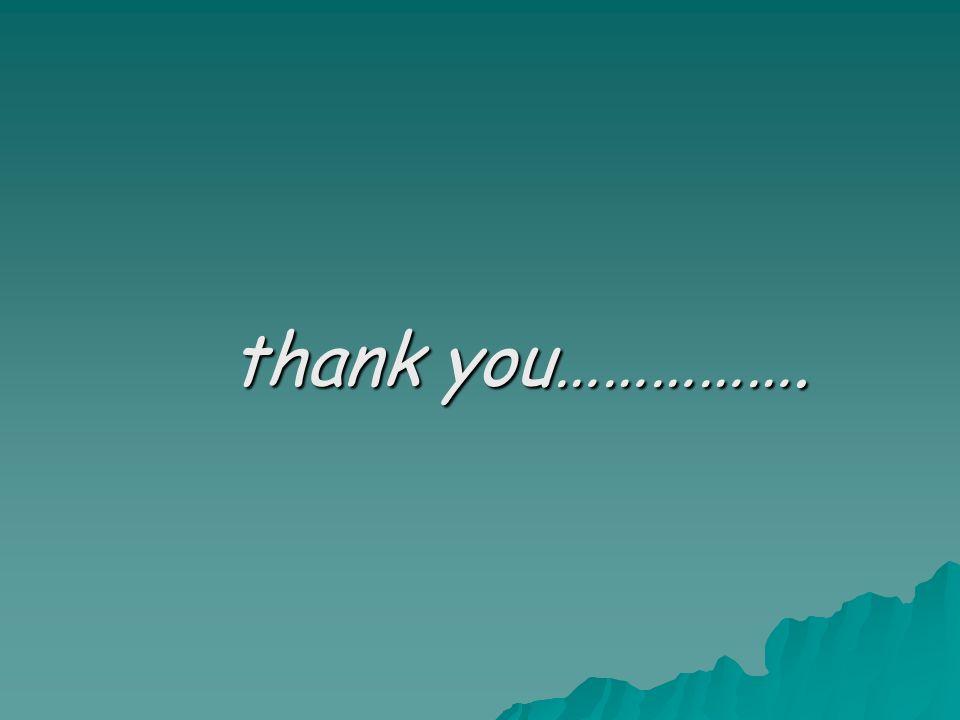 thank you……………. thank you…………….