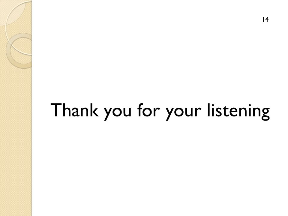 Thank you for your listening 14