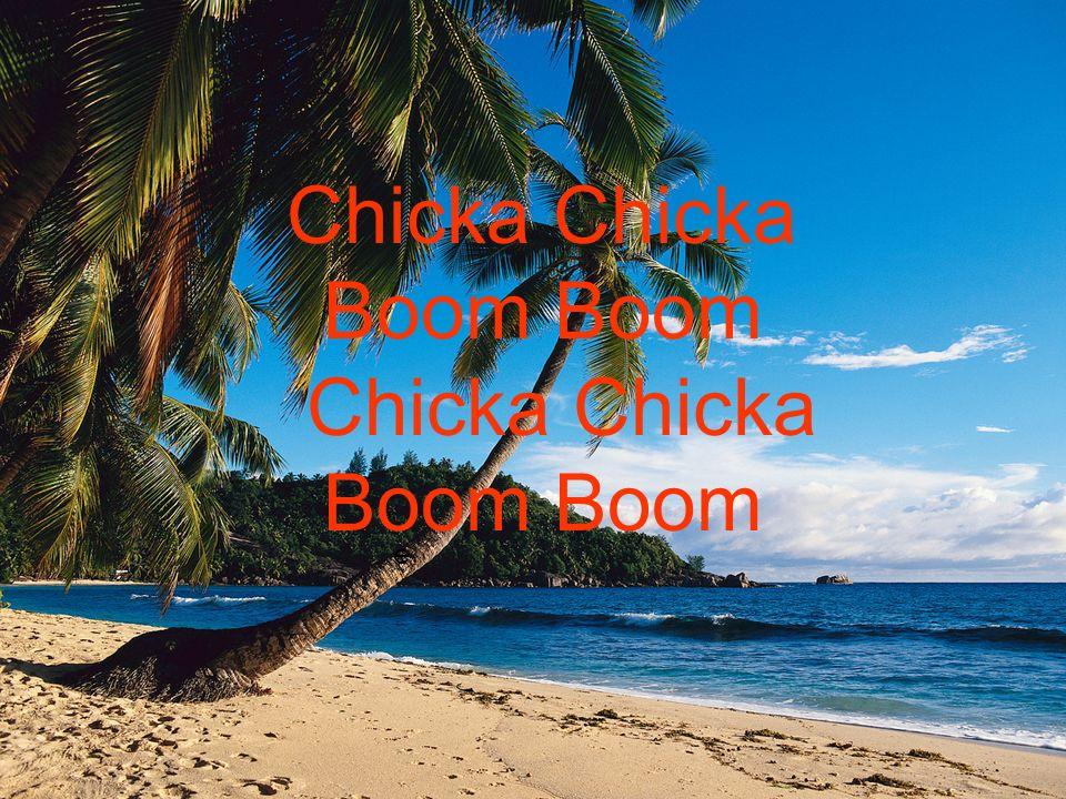 e Chicka Boom Boom Chicka Chicka Boom