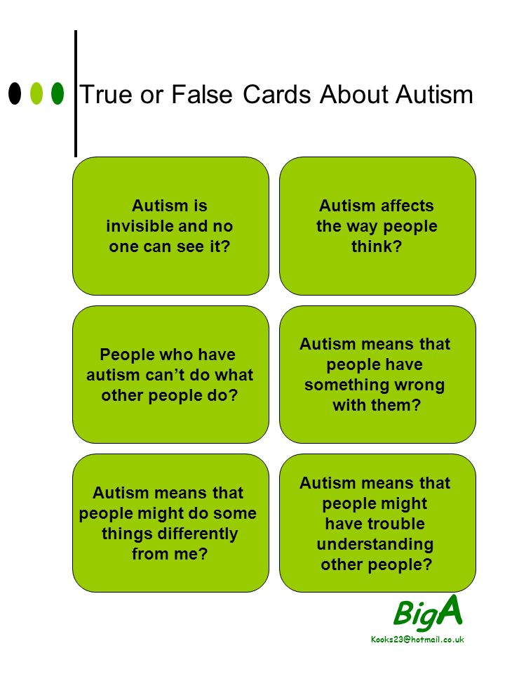 Big A Kooks23@hotmail.co.uk Activities True & False Autism Cards Making a Poster About Autism Evaluation Sheets
