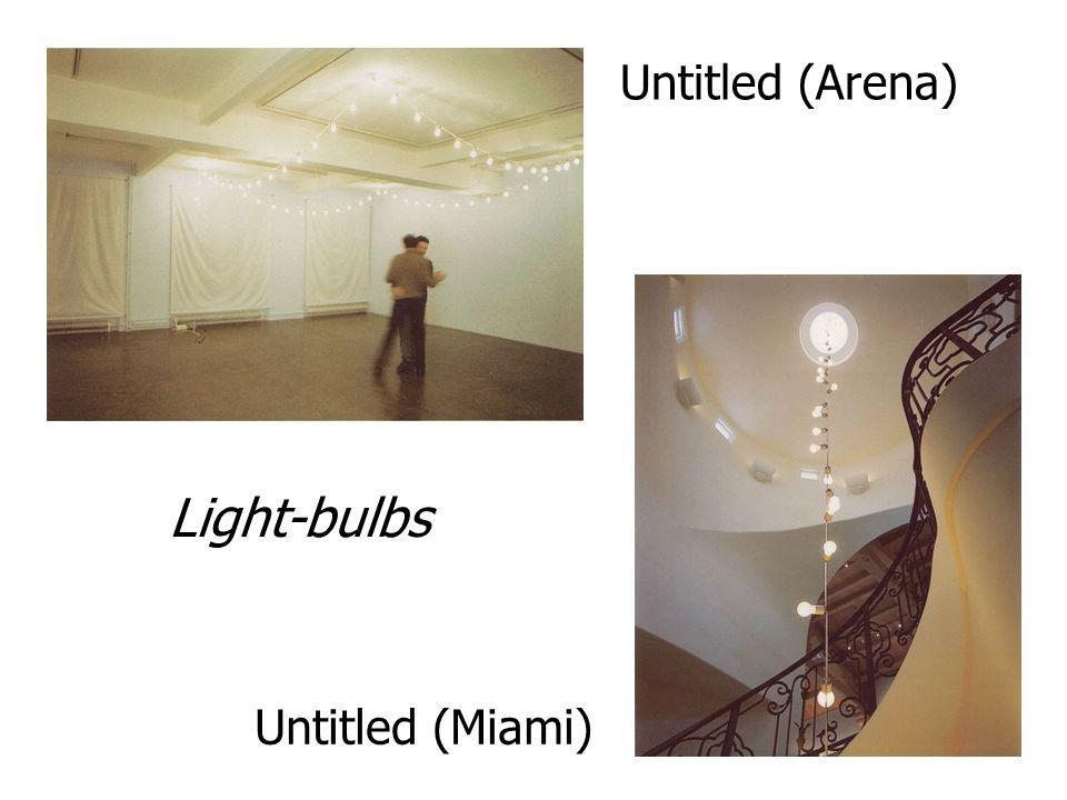 Untitled (Arena) Untitled (Miami) Light-bulbs