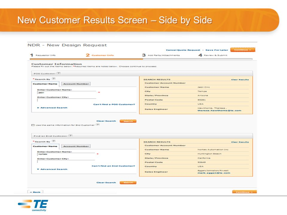New Customer Results Screen – Side by Side