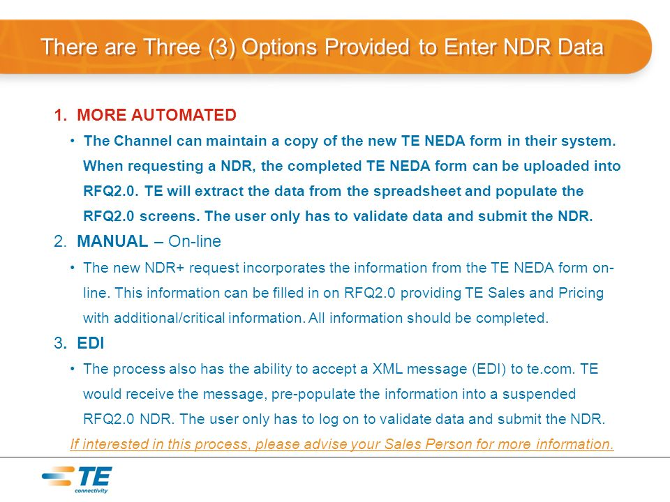 There are Three (3) Options Provided to Enter NDR Data 1.