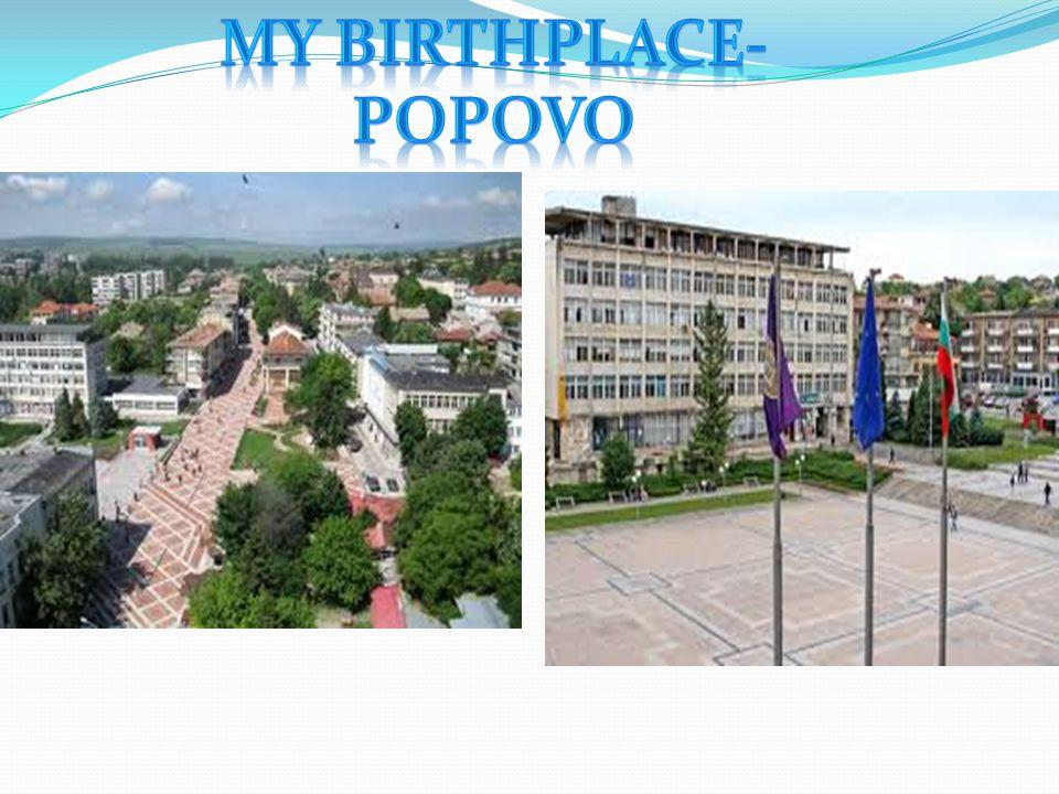Popovo is a town in northeastern Bulgaria, part of Targovishte Province.
