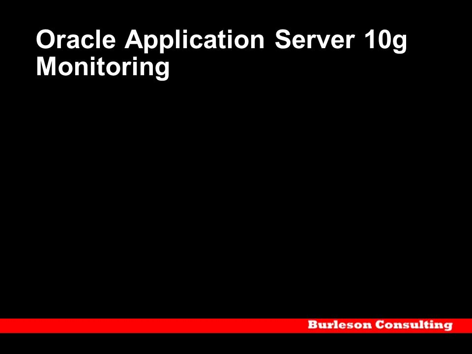 Oracle Application Server 10g Monitoring