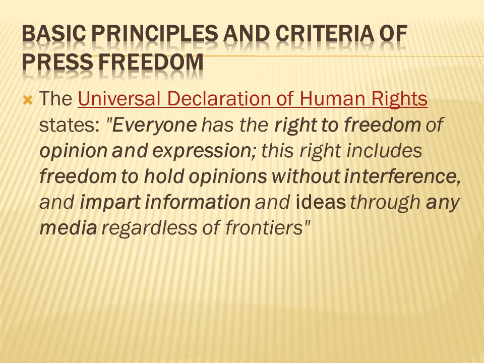 The Universal Declaration of Human Rights states: