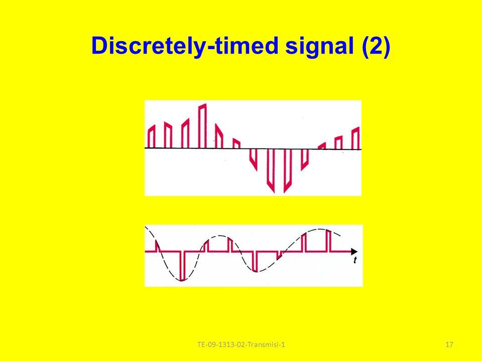 Discretely-timed signal (2) 17TE-09-1313-02-Transmisi-1