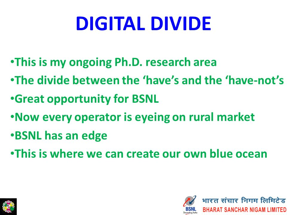 DIGITAL DIVIDE This is my ongoing Ph.D.