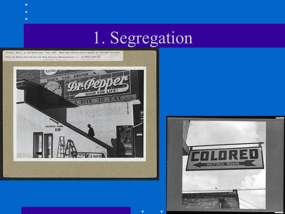 1. Segregation