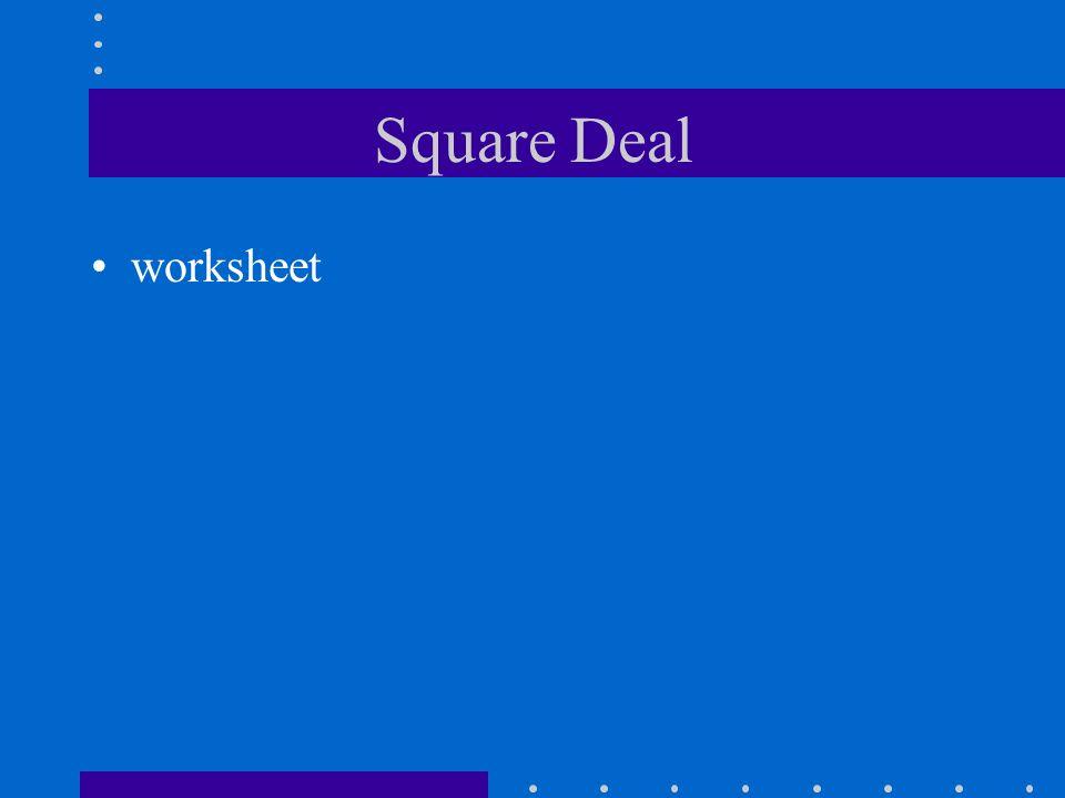 Square Deal worksheet