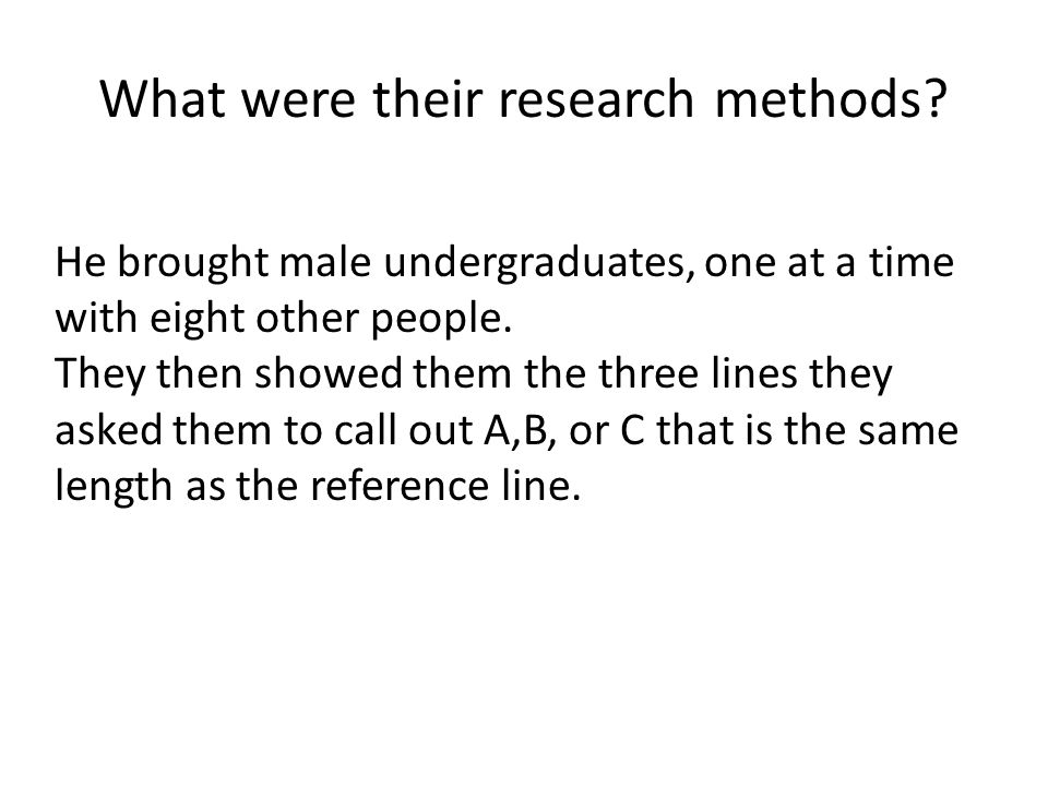 What were their research methods.