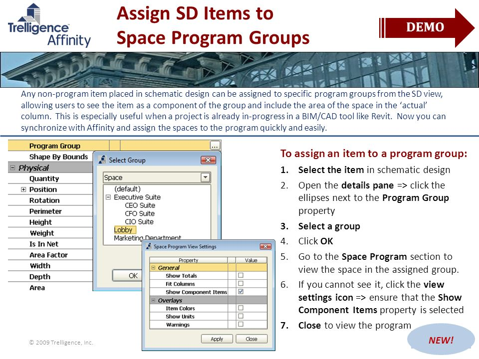 Assign SD Items to Space Program Groups Any non-program item placed in schematic design can be assigned to specific program groups from the SD view, a