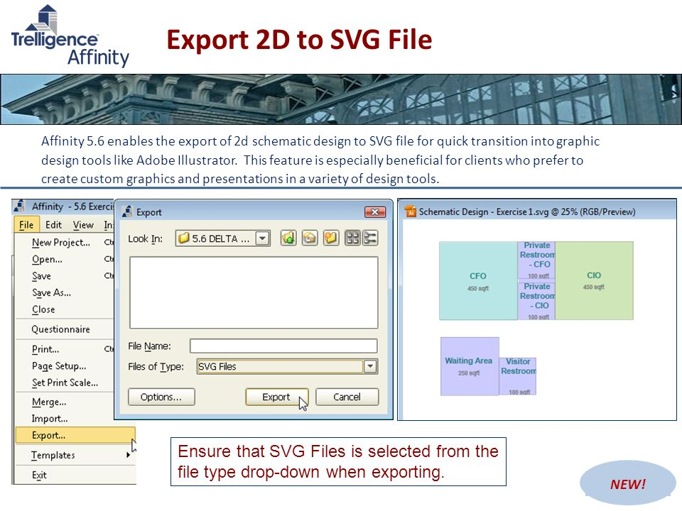 Export 2D to SVG File Affinity 5.6 enables the export of 2d schematic design to SVG file for quick transition into graphic design tools like Adobe Ill