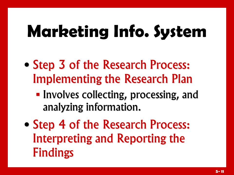 5- 10 Marketing Info. System Sample: subgroup of population from whom information will be collected Sample: subgroup of population from whom informati