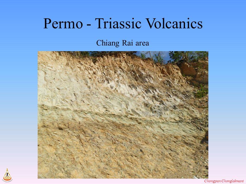 Chongpan Chonglakmani Permo - Triassic Volcanics Chiang Rai area