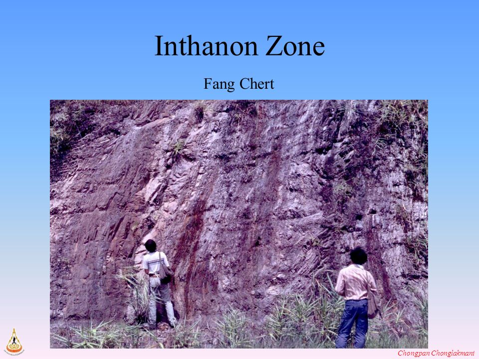 Chongpan Chonglakmani Inthanon Zone Fang Chert