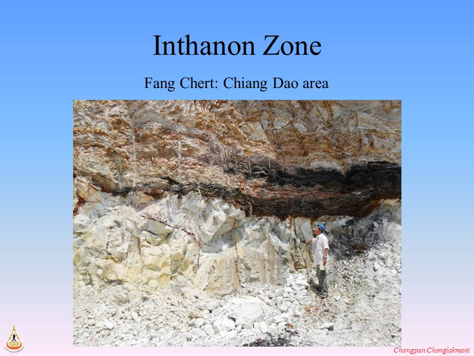Chongpan Chonglakmani Inthanon Zone Fang Chert: Chiang Dao area