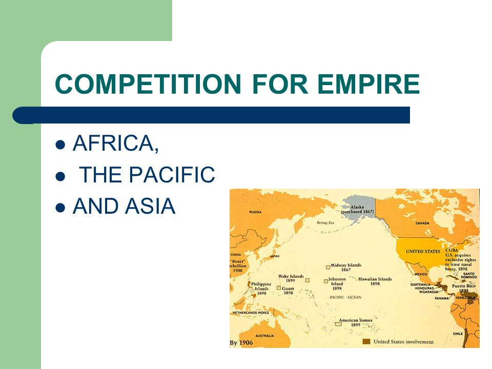 COMPETITION FOR EMPIRE AFRICA, THE PACIFIC AND ASIA